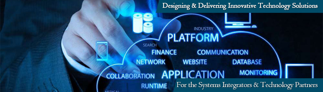For The Systems Integrators & Tecnology Partners